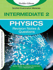 Revision Notes and Questions for Intermediate 2 Physics: Revision Notes and Questions by Drew McCormick, Arthur E. Baillie, Rothwell Glen (Paperback, 2007)
