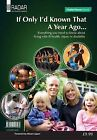 If Only I'd Known That a Year Ago...: Everything You Need to Know About Living with Ill-health, Injury or Disability: 2010 by Disability Rights UK (Paperback, 2010)