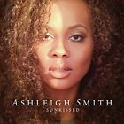 Sunkissed by Ashleigh Smith (CD, Aug-2016, Concord)