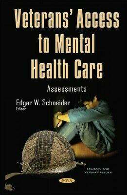 Veterans' Access to Mental Health Care : Assessments ...
