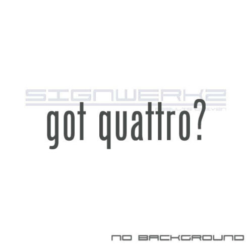 got quattro Decal Sticker Die Cut Decal Self Adhesive funny audi euro turbo Pair