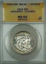 1924 Huguenot Commem Silver 50c ANACS MS-60 Details Cleaned (Better Coin Choice)