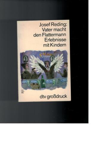 1 von 1 - Josef Reding - Vater macht den Flattermann Erlebnisse mit Kindern - 1984