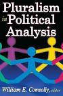 Pluralism in Political Analysis by William Connolly (Paperback, 2010)