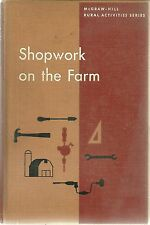 Shop Work on the Farm Mack M. Jones HC 1955