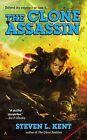 The Clone Assassin by Steven L Kent (Paperback / softback, 2013)