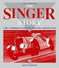 The Singer Story by Kevin Atkinson (Hardback, 2007)