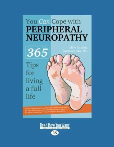 You Can Cope With Peripheral Neuropathy 365 Tips For Living A Full