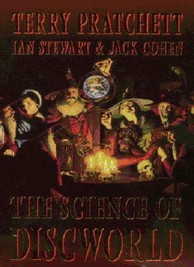 The Science of Discworld,Terry Pratchett,Ian Stewart,Jack S. Cohen