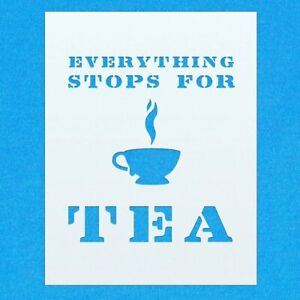 Everything Stops For Tea Vintage Shabby Chic Mylar Painting Wall Art Stencil Ebay