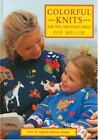 Colorful Knits for You and Your Child : Over 25 Original Knitwear Designs by Zoe Mellor (2002, Hardcover)