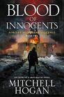 Blood of Innocents: Book Two of the Sorcery Ascendant Sequence by Mitchell Hogan (Paperback / softback, 2016)