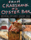 From Crab Shack to Oyster Bar: Exploring Scotland's Seafood Trail by Carole Fitzgerald (Hardback, 2006)