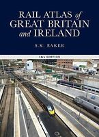 Rail Atlas Great Britain and Ireland, 14th Edition, Stuart Baker | Hardcover Boo