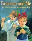 Cameron and ME by Dorothy Joan Harris (Hardback)
