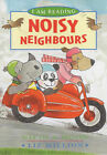 Noisy Neighbours by Nicola Moon (Paperback, 2003)
