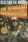 The Serrano Succession by Elizabeth Moon (Paperback, 2009)