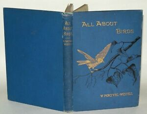 All-About-Birds-W-Percival-Westell-Hardback-Feathers-Publishing-C1900