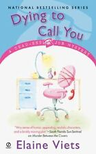 Dead-End Job Mystery: Dying to Call You 3 by Elaine Viets (2004, Paperback)
