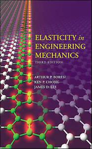Elasticity-in-Engineering-Mechanics-by-Boresi-Arthur-P-Chong-Ken-Lee-James-D