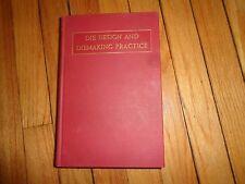 Die Design and Diemaking Practice Franklin D. Jones Third Edition