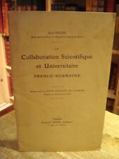 Jean VILLEY La collaboration scientifique franco-roumaine 1919 Envoi