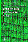 Xylem Structure and the Ascent of Sap by Melvin T. Tyree, Martin H. Zimmermann (Hardback, 2002)