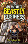 The Big Beast Sale: An Awfully Beastly Business by The Beastly Boys (Hardback, 2011)