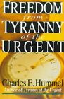 Freedom from Tyranny of the Urgent by Charles E Hummel (Paperback / softback, 2009)