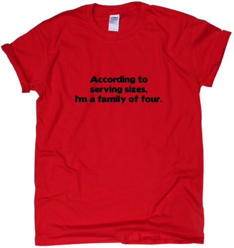 According to Serving Sizes-Funny t shirts humour Poison Sarcastic Thé Slogan TOP