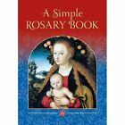A Simple Rosary Book by Catholic Truth Society (Paperback, 2014)