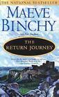 The Return Journey by Maeve Binchy (1999, Paperback)
