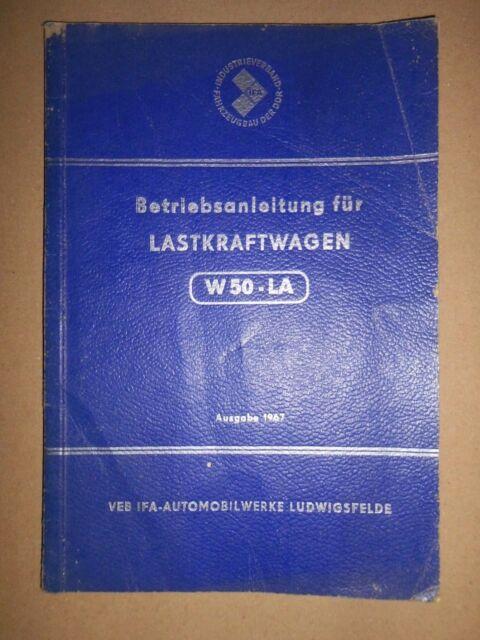 Betriebsanleitung LKW W50 LA IFA LUDWIGSFELDE 1967 ORIGINAL DDR A5 ...