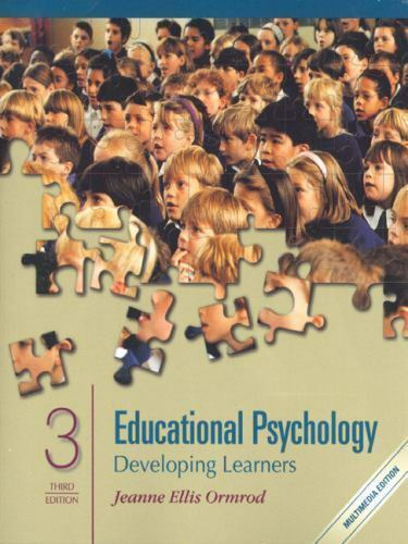 Educational Psychology: Developing Learners by Ormrod, Jeanne Ellis