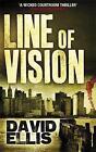 Line of Vision by David Ellis (Paperback, 2008)