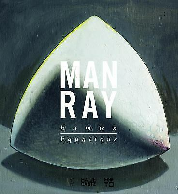 Man Ray: Human Equations (2015, Hardcover)