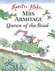 Mrs Armitage Queen of the Road by Quentin Blake (Paperback, 2004)