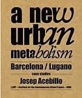 New Urban Metabolism by Josep Antoni Acebillo (Paperback, 2012)