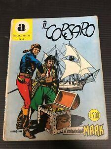 COLLANA ARALDO n.4 il comandante Mark - IL CORSARO - L.200