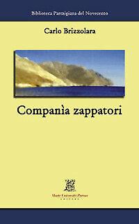 Companìa Zappatori Brizzolara Carlo