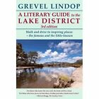 A Literary Guide to the Lake District by Grevel Lindop (Paperback, 2015)
