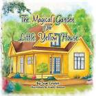 The Magical Garden of the Little Yellow House by Sue Cronin (Paperback / softback, 2013)