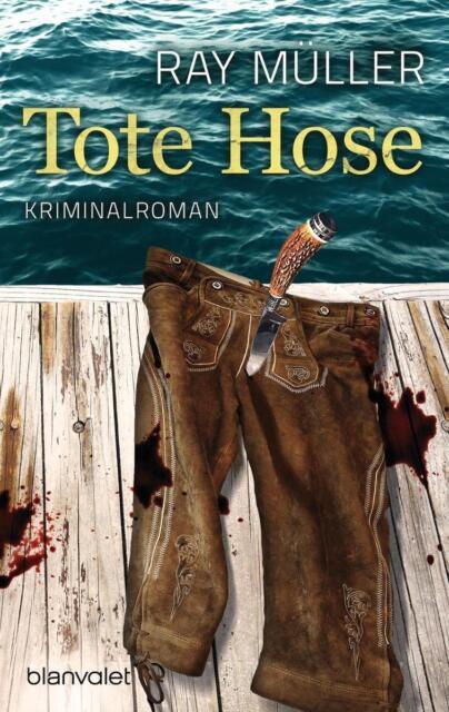 Tote Hose von Ray Müller 2014, Taschenbuch ++Ungelesen++