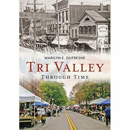 Tri Valley Through Time (America Through Time) - Paperback NEW DuFresne, Maril 0