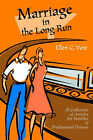 Marriage in the Long Run: A Collection of Articles for Families of Professional Drivers by Ellen C Voie (Paperback / softback, 2001)