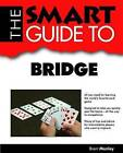 The Smart Guide to Bridge by Brent Manley (Paperback / softback, 2012)