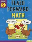 Flash Forward Math, Grade 5 by Sterling Juvenile (Paperback / softback, 2007)