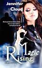 Magic Rising by Jennifer Cloud (Paperback / softback, 2010)
