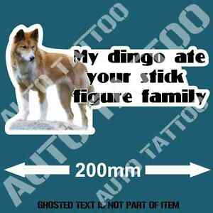 MY-DINGO-ATE-STICK-FAMILY-DECAL-STICKER-FUNNY-NOVELTY-BUMPER-STICKERS-CAR-TRUCK