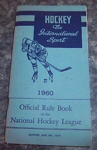 Hockey the International Sport Official Rule Book of the NHL 1960